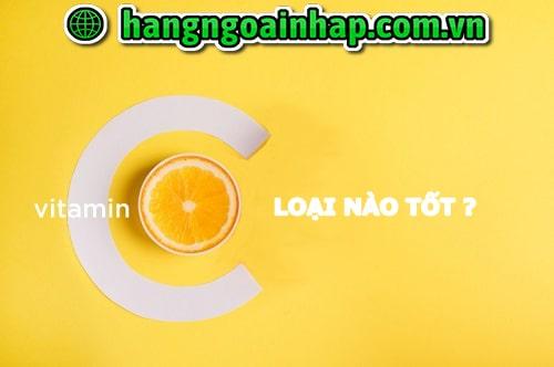 Viên uống vitamin C loại nào tốt-1