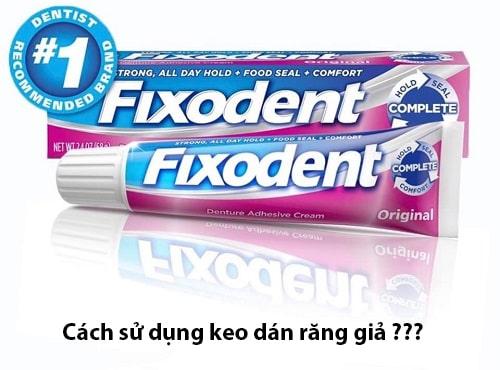Cách sử dụng keo dán răng giả Fixodent-1