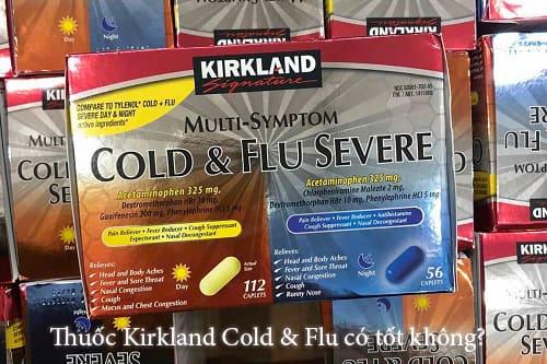 Thuốc Kirkland Cold & Flu có tốt không?-1