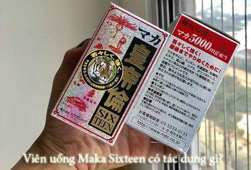 Viên uống Maka Sixteen có tác dụng gì?-1