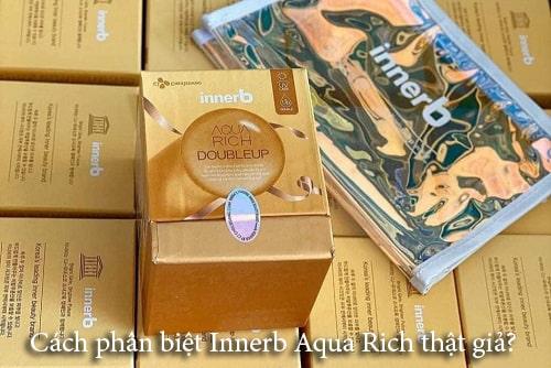 Cách phân biệt Innerb Aqua Rich thật giả?-1